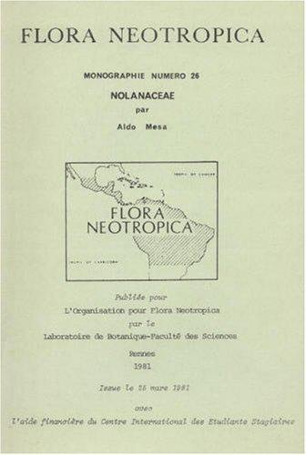 9780893272333: Nolanaceae (Flora Neotropica Monograph No. 26) (French Edition)