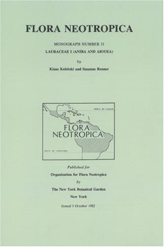 9780893272449: Lauraceae I (Aniba and Aiouea) (Flora Neotropica Monograph No. 31)