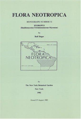 9780893272456: Hydropus (Basidiomycetes-Tricholomataceae-Mycenea) (Flora Neotropica Monograph No. 32)