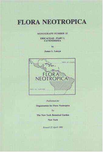 9780893272470: Ericaceae-Part I. Cavendishia (Flora Neotropica, Monograph)