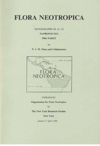 Saprophytes Pro Parte: Triuridaceae (Flora Neotropica Monograph: Paul J. M.