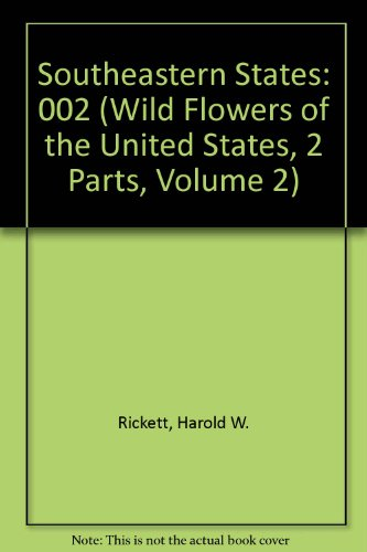 9780893272777: Wild Flowers of the United States, Vol. 2: Southeastern States