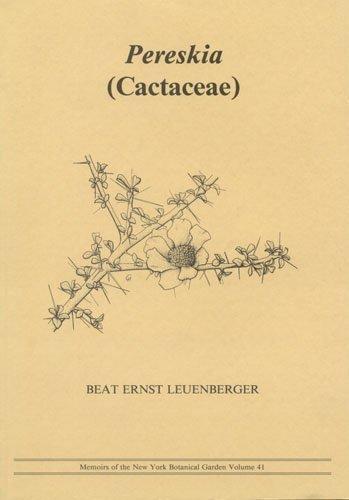9780893273071: Pereskia: Cactaceae (Memoirs of the New York Botanical Garden)
