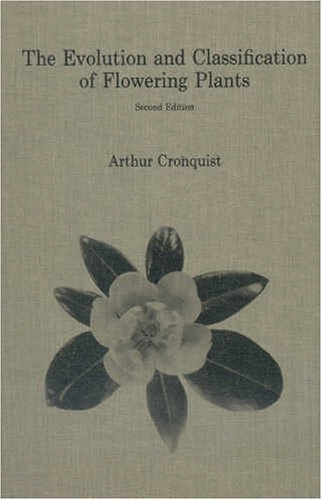 9780893273323: The Evolution and Classification of Flowering Plants