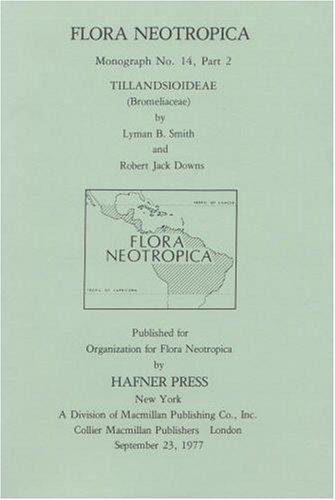 9780893273347: Tillandsioideae (Bromeliaceae) (Flora Neotropica Monograph No. 14, Part 2)