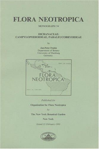 9780893273637: Dicranaceae: Campylopodioideae, Paraleucobryoideae (Flora Neotropica, Monograph)