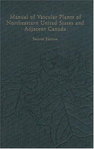 Manual of Vascular Plants of Northeastern United: Gleason, Henry Allan