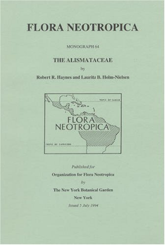 9780893273873: The Alismataceae (Flora Neotropica Monograph No. 64)