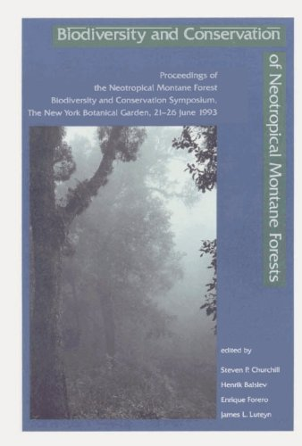 Biodiversity and Conservation of Neotropical Montane Forests: Proceedings of the Neotropical ...