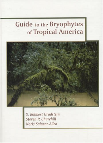 9780893274351: Guide to the Bryophytes of Tropical America (Memoirs of the New York Botanical Garden, Vol. 86)