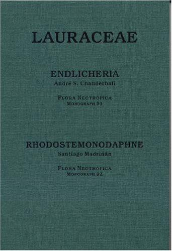 9780893274542: Endlicheria (Lauraceae) (Flora Neotropica, Volume 91)
