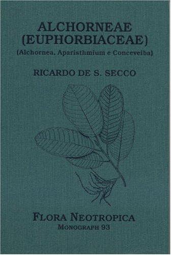 9780893274566: Alchorneae (euphorbiaceae) (alchornea, Aparisthmium E Conceveiba)