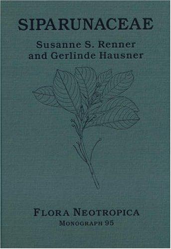 9780893274627: Siparunaceae (Flora Neotropica Monograph No. 95)