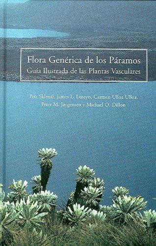 9780893274689: Flora Generica De Los Paramos: Guia Illustrada De Las Plantas Vasculares