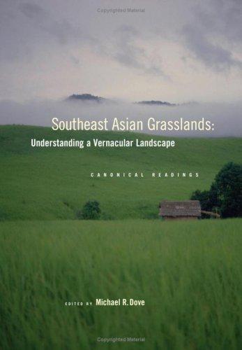 9780893274856: Southeast Asian Grasslands: Understanding a Vernacular Landscape: Canonical Readings (Contributions from the New York Botanical Garden)