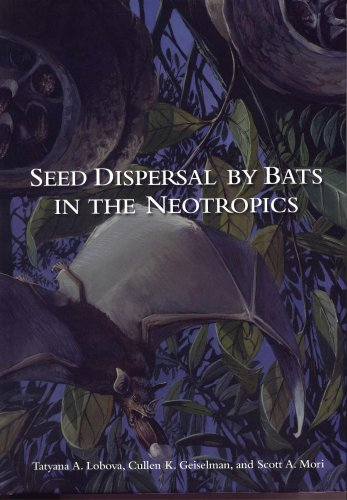 9780893275013: Seed Dispersal by Bats in the Neotropics: 101 (Memoris of the New York Botanical Garden)