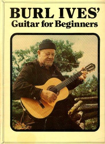 Burl Ives Guitar for Beginners: Ives, Burl