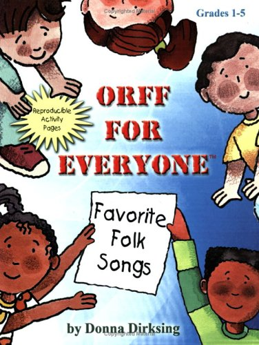9780893280215: Title: Orff for Everyone Favorite Folk Songs