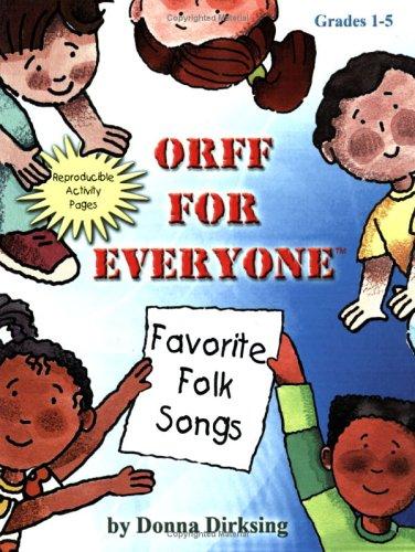 9780893280215: Orff for Everyone: Favorite Folk Songs