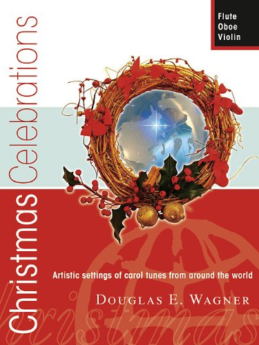 9780893280710: Christmas Celebrations - Flute/Oboe/Violin: Artistic settings of carol tunes from around the world (Woodwind Solos & Collections, Flute, Oboe, Violin)