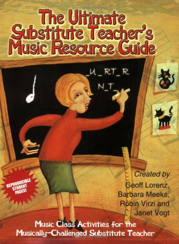 9780893281618: The Ultimate Substitute Teacher's Music Resource Guide