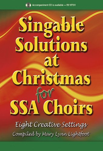 9780893281960: Singable Solutions at Christmas for Ssa Choirs: Eight Creative Settings