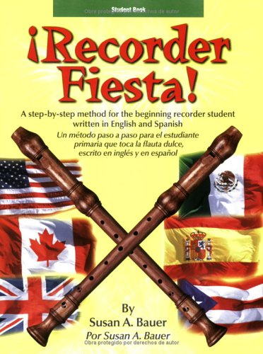 9780893282516: Recorder Fiesta - Student Book: A Reproducible Method for the Beginning Recorder Student Written in English and Spanish