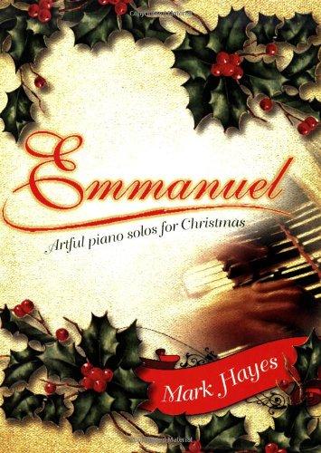 9780893282721: Emmanuel: Artful Piano Solos for Christmas