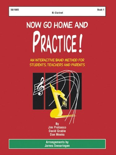 9780893283995: Now Go Home and Practice Book 1 Oboe: A Band Method for Students, Teachers, and Parents
