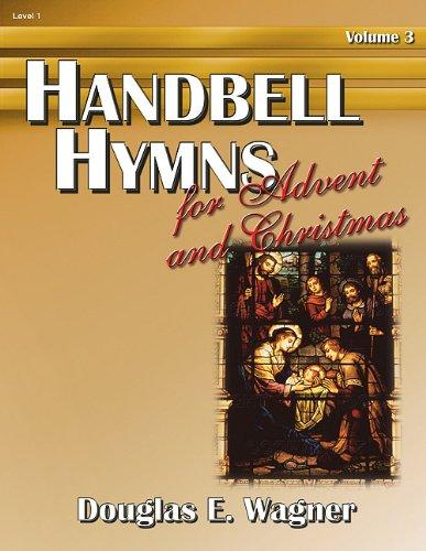 9780893285753: Handbell Hymns for Advent and Christmas, Vol. 3