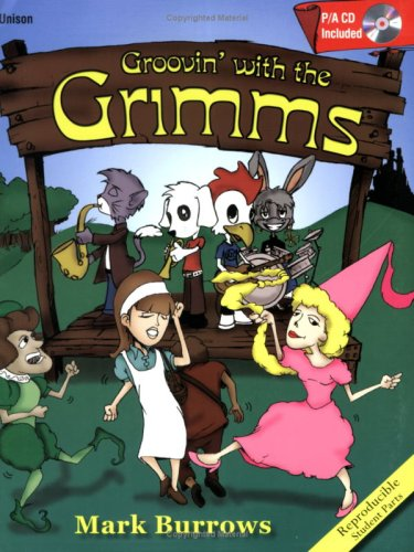 Groovin' with the Grimms (Performance/Accompaniment CD Included, Reproducible Student ...