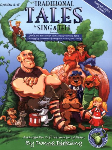 9780893285968: Traditional Tales to Sing & Tell (Grades 1-5, Reproducible Pages)
