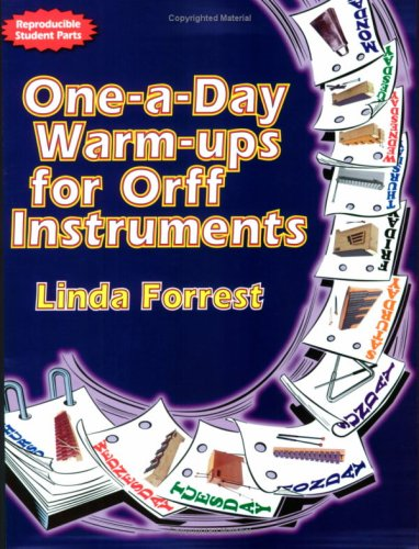 9780893285999: One-a-Day Warm-ups for Orff Instruments (Reproducible Student Parts)