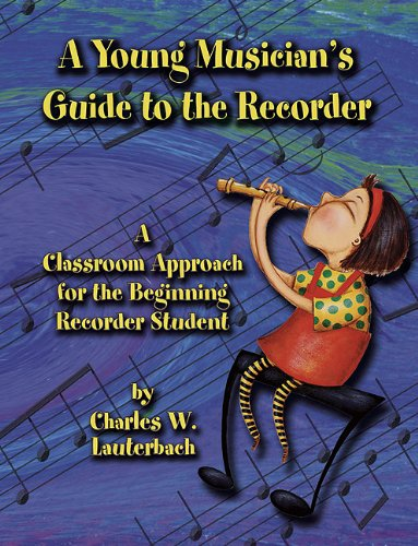 9780893286217: A Young Musician's Guide to the Recorder
