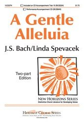 """A Gentle Alleluia: Based on Bach's """"Air"""" from """"Suite in D"""": Heritage Music..."""