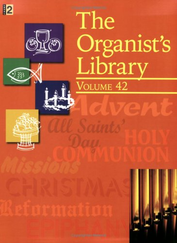 9780893288402: The Organist's Library: Vol 42