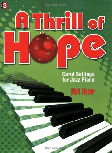 9780893288501: A Thrill of Hope: Carol Settings for Jazz Piano