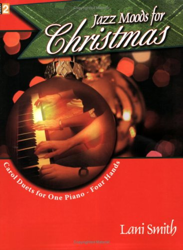 9780893288518: Jazz Moods for Christmas: Carol Duets for One Piano - Four Hands