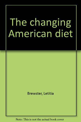 9780893290078: The changing American diet