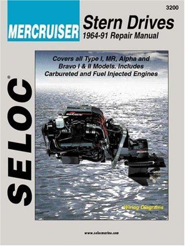 9780893300050: Seloc Mercruiser Stern Drives 1964-91 Repair Manual: Type 1, Mr, Alpha and Bravo I & II