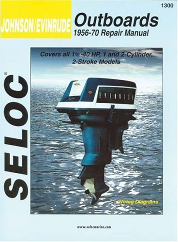 9780893300074: Seloc Johnson/Evinrude Outboards 1956-70 Repair Manual