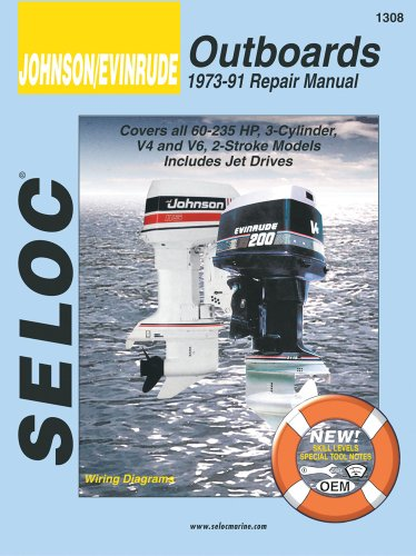 9780893300104: Johnson/Evinrude Outboards, 1973-91 Repair Manual, Covers all 60-235 HP, 3-Cylinder, V4 and V6, 2-Stroke Models, Includes Jet Drives (Seloc)