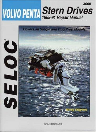 9780893300111: Volvo-Penta Stern Drives, 1968-1991 (Seloc Marine Tune-Up and Repair Manuals)