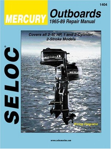 9780893300128: Seloc Mercury Outboards, Repair Manual, 1965-89 (Seloc Publications Marine Manuals )