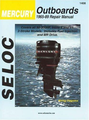 9780893300142: Seloc Mercury Outboards, 1965-89, Repair Manual: 90-300 Horsepower 6-Cylinder (Seloc Marine Tune-Up and Repair Manuals)
