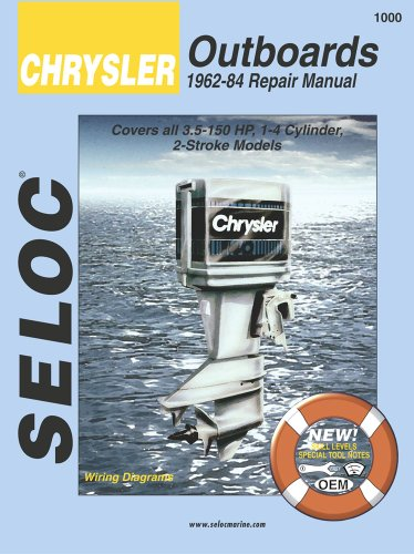 9780893300180: Chrysler Outboards, All Engines, 1962-1984 (Seloc Marine Tune-Up and Repair Manuals)