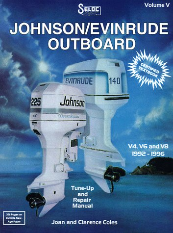9780893300401: Johnson/Evinrude Outboard Volume V: V4, V6 and V8, 1992-1996 Tune-Up and Repair Manual