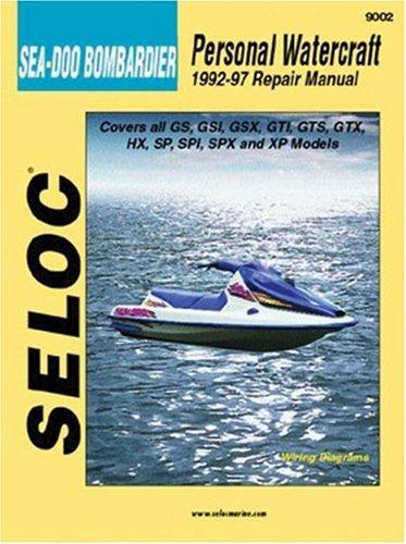 Personal Watercraft: Sea-Doo/Bombardier, 1992-97 (Seloc Marine Tune-Up and Repair Manuals): ...