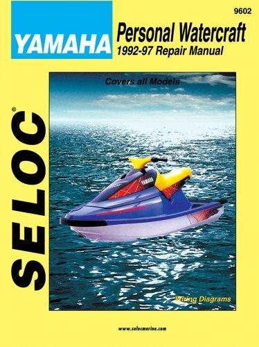 Personal Watercraft: Yamaha, 1992-1997 (Seloc Marine Tune-Up and Repair Manuals): Seloc