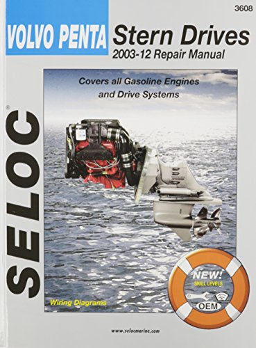 by seloc volvo penta stern drives 2003 2012 gasoline engines drive systems seloc marine manuals 1st first edition paperback